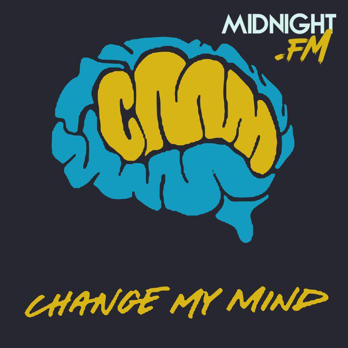 Change My Mind Pod