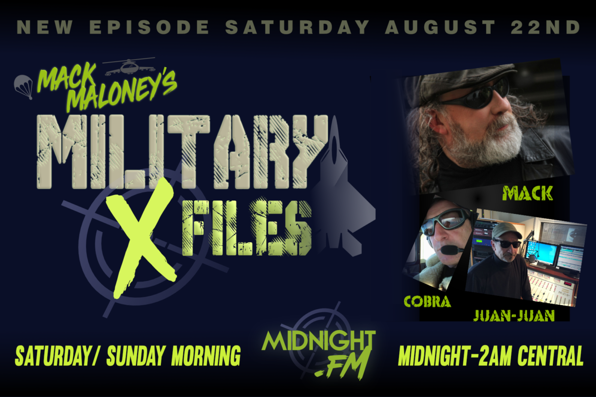 Military X-Files - All New Episode August 22nd