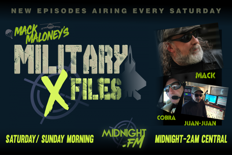 Military X-Files airs every Saturday night at Midnight Central on Midnight.FM!